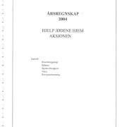 Hjelp Jødene Hjem Årsrapport, årsregnskap for 2004.