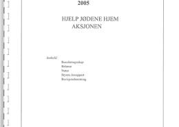 Hjelp Jødene Hjem Årsrapport, årsregnskap for 2005.